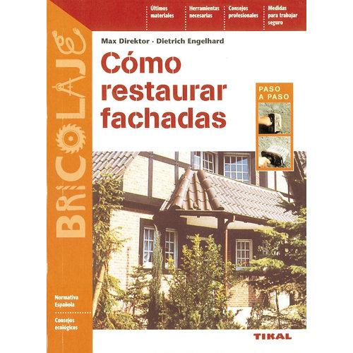 Libro como restaurar fachadas