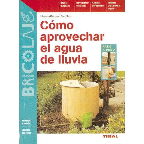 Libro como aprovechar el agua de lluvia