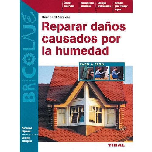 Libro reparar danos causados por la humedad