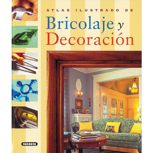 Libro bricolaje y decoracion