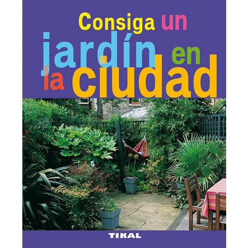 Libro un jardin en la ciudad