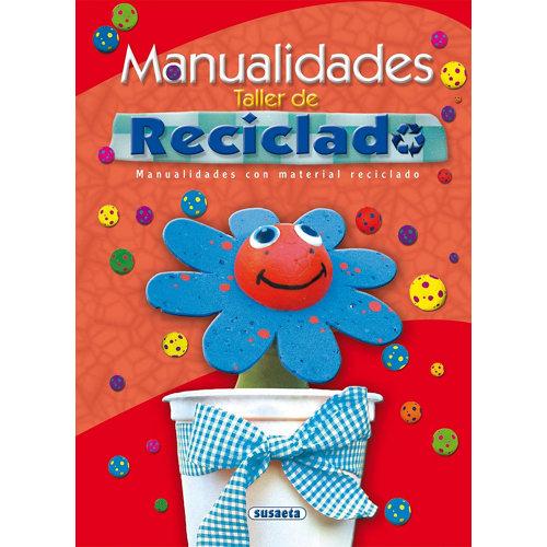 Libro taller de reciclado manualidades
